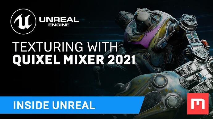 210506_TexturingWithQuixelMixer2021_Thumb