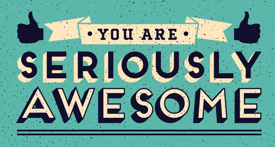 You-Are-Seriously-Awesome.jpeg